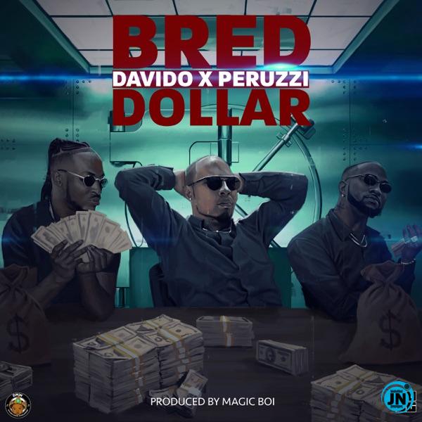 B-Red - Dollar ft. Davido & Peruzzi